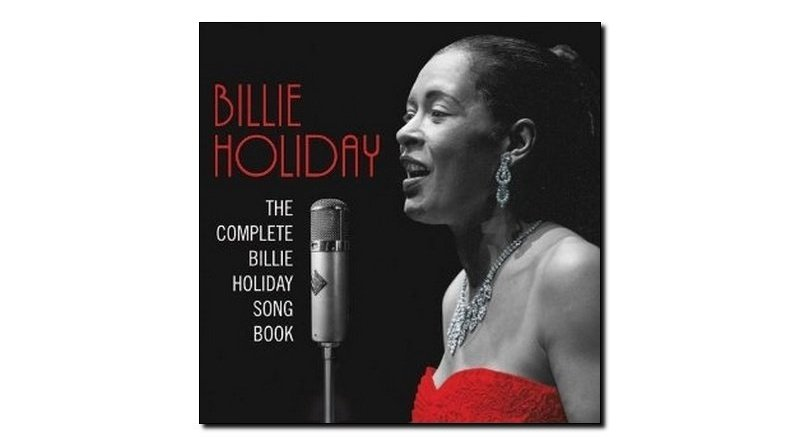 Billie Holiday, The Complete Billie Holiday Song Book - Jazzespresso en