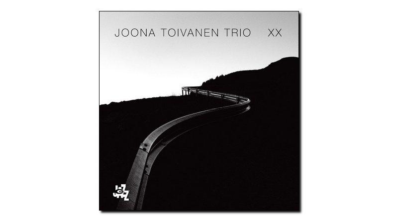 Joona Toivanen Trio, XX, CAM, 2017 - Jazzespresso en