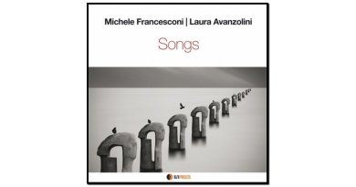 Michele Francesconi, Laura Avanzolini, Songs, 2017 - Jazzespresso zh