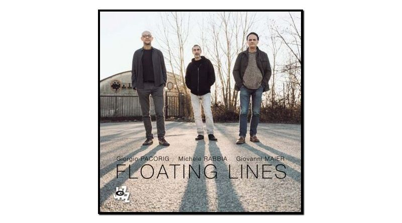 Pacoring, Maier, Rabbia, Floating Lines, CAM Jazz, 2017 - Jazzespresso es