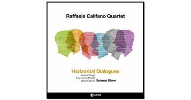 Raffaele Califano, Horizontal Dialogues, Alfa Music, 2017 - Jazzespresso es
