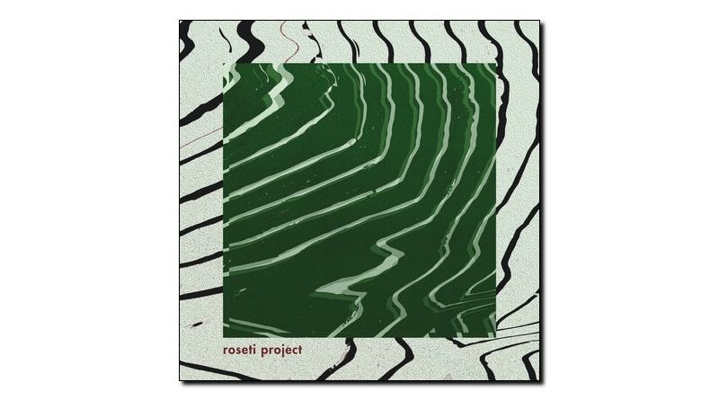 Roseti Project, Deshacer, Noseso Records, 2017 - Jazzespresso cn