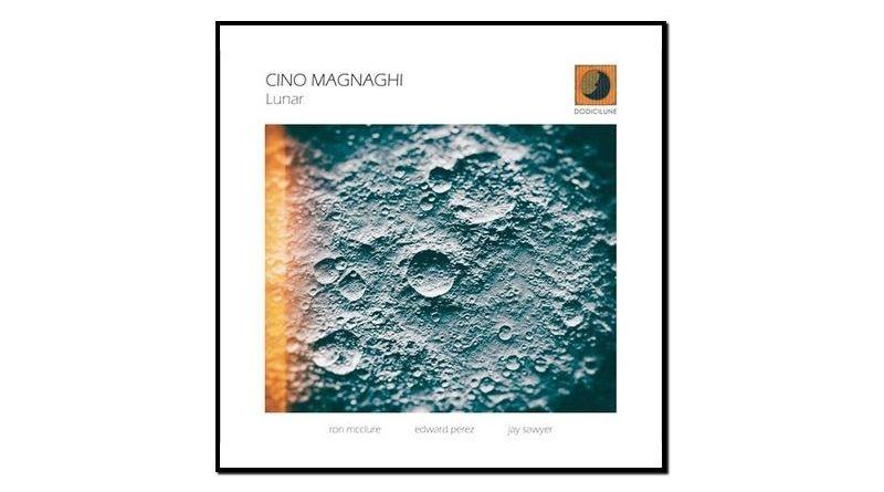 Cino Magnaghi, Lunar, Dodicilune, 2017 - Jazzespresso es