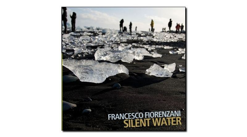 Francesco Fiorenzani, Silent Water, Auand, 2018 - Jazzespresso es