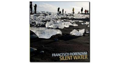 Francesco Fiorenzani, Silent Water, Auand, 2018 - Jazzespresso en