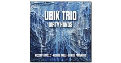 Ubik Trio, Dirty Hands, Abeat, 2017 - Jazzespresso Jazz Espresso en