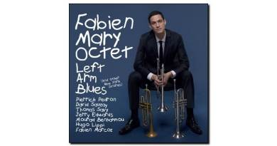 Fabien Mary Oct - Left Arm Blues - Jazz&People, 2018 - Jazzespresso zh