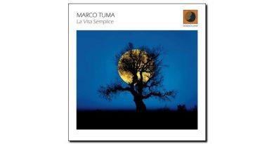 Marco Tuma - La Vita Semplice - Dodicilune, 2017 - Jazzespresso cn