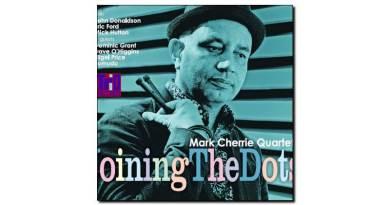 Mark Cherrie Quartet - Joining The Dots - Trio, 2018 - Jazzespresso zh