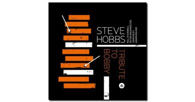 Steve Hobbs - Tribute to Bobby - Challenge, 2018 - Jazzespresso en