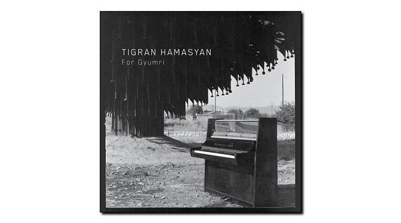 Tigran Hamasyan - For Gyumri - Nonesuch, 2018 - Jazzespresso en