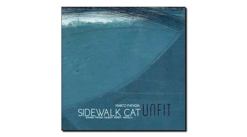 Sidewalk Cat 5et - Unfit, emme 2017 - Jazzespresso en
