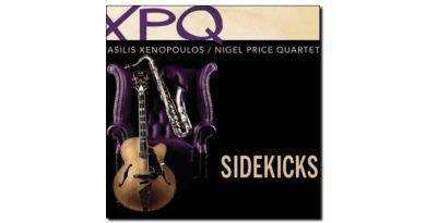 Vasilis Xenopoulus, Nigel Price Quartet - Sidekicks - Jazzespresso es