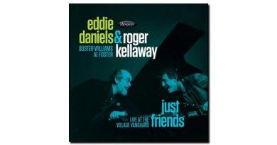 Daniels & Kellaway - Just Friends - Resonance, 2018 - Jazzespresso en