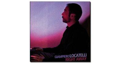 Giampiero Locatelli - Right Away - Auand, 2018 - Jazzespresso en