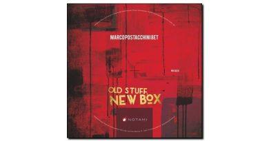 Marco Postacchini - Old Stuff, New Box - Notami, 2018 - Jazzespresso es