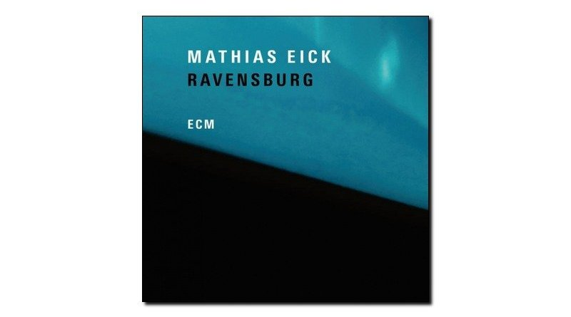 Mathias Eick - Ravensburg - ECM, 2018 - Jazzespresso es