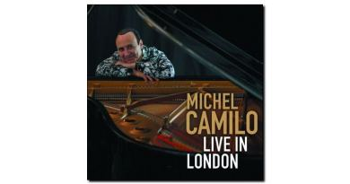 Michel Camilo - Live In London - Redondo, 2017 - Jazzespresso en