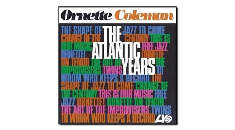 Ornette Coleman - The Atlantic Years - Atlantic, 2018 - Jazzespresso es