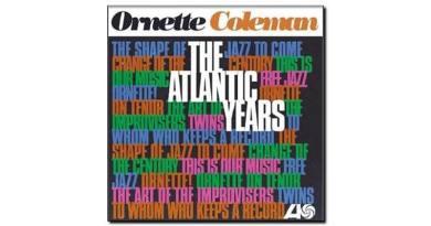 Ornette Coleman - The Atlantic Years - Atlantic, 2018 - Jazzespresso en