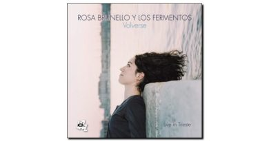 Rosa Brunello & Los Fermentos - Volverse - CAM, 2018 - Jazzespresso en
