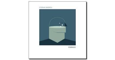 Stefano Bagnoli - Rimbaud - Tuk Music, 2018 - Jazzespresso zh