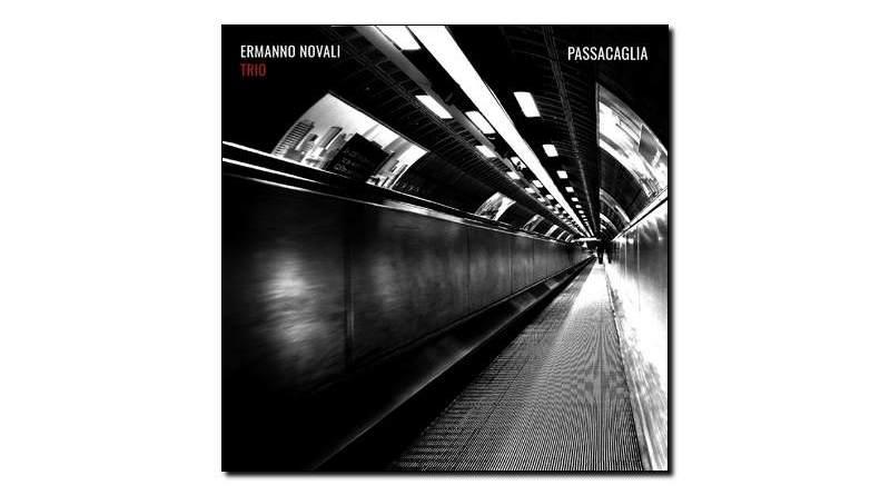 Ermano Novali Trio - Passacaglia - Emme, 2018 - Jazzespresso en