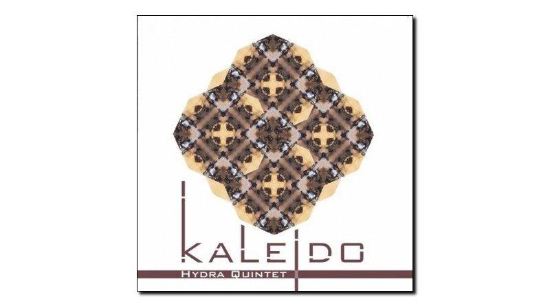 Hydra Quintet - Kaleidos - Emme, 2018 - Jazzespresso en