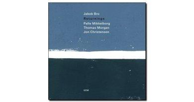 Jacob Bro - Returnings - ECM, 2018 - Jazzespresso es