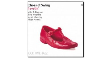 Echoes Of Swing Travellin' ACT 2018 Jazzespresso Magazine