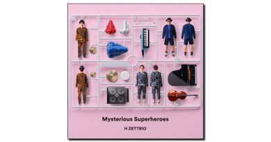 H Zettrio Mysterious Superheroes Apart Records 2018 - Jazzespresso en