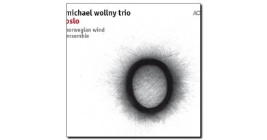Michael Wollny - Oslo - ACT, 2018 - Jazzespresso cn