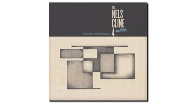 Nels Cline 4 Current Constellations Blue Note 2018 JEspresso 爵士雜誌