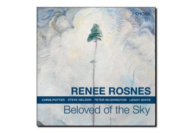 Renee Rosnes <br> Beloved of the Sky <br> Smoke Session, 2018