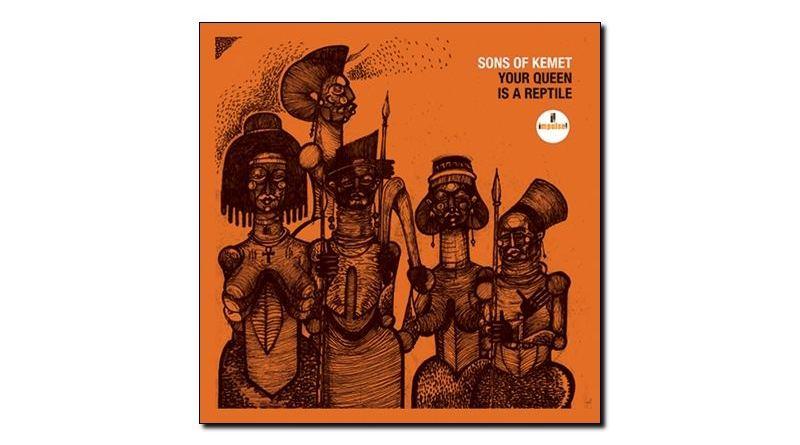 Sons Kemet Your Queen is Reptile Impulse 2018 - Jazzespresso zh