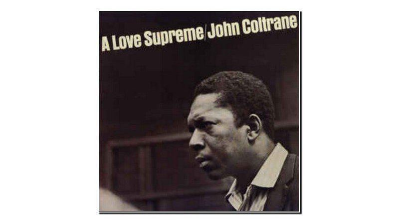 John Coltrane Love Supreme Impulse! 1965 Jazzespresso 爵士杂志