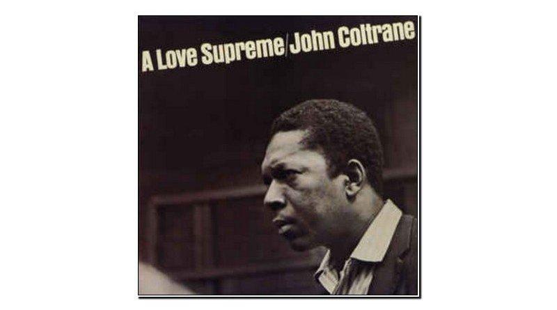 John Coltrane Love Supreme Impulse! 1965 Jazzespresso 爵士杂志