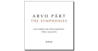Arvo Part Symphonies ECM 2018 Jazzespresso Magazine