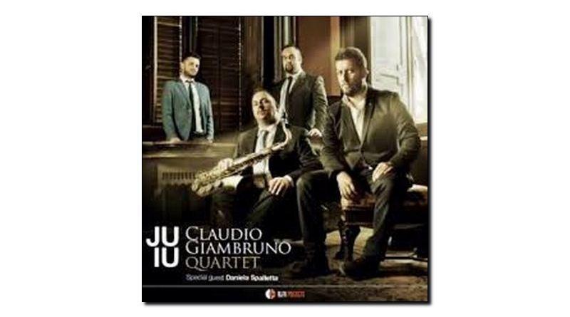 Claudio Giambruno Quartet Juiu Alfa Music 2018 Jazzespresso 爵士杂志