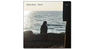 Elina Duni Partir ECM 2018 Jazzespresso Revista