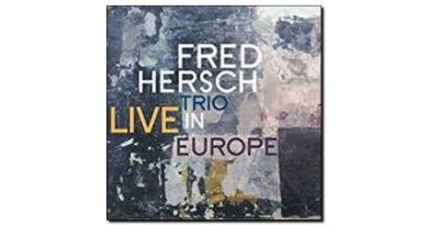 Fred Hersch Trio Live in Europe Palmetto 2018 Jazzespresso 爵士雜誌