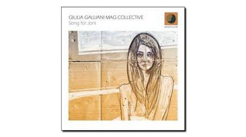 Giulia Galliani Mag Collective Song For Joni Dodicilune JExp 爵士杂志