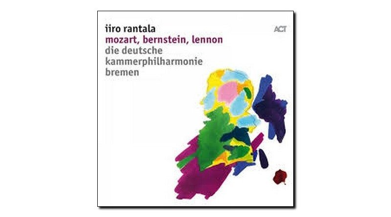 Iiro Rantala Mozart, Bernstein, Lennon ACT 2018 Jazzespresso Revista