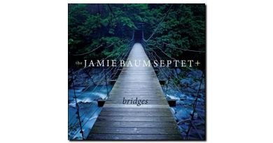 Jamie Baum Spetet+ Bridges Sunnyside 2018 Jazzespresso爵士雜誌