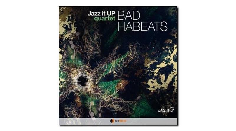 Jazz It Up Quartet Bad Habeats Alfa Music 2018 Jazzespresso Magazine