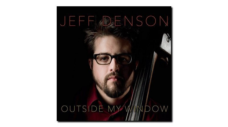 Jeff Denson Outside my Window Ridgeway 2018 Jazzespresso Revista
