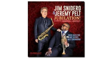 Jim & Pelt Jubilation Celebrating Cannonball Adderley Savant JExp Mag