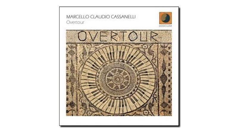 Marcello Claudio Cassanelli Overtour DodiciluneJazzespresso 爵士杂志