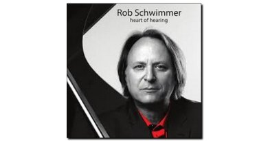 Rob Schwimmer Heart of Hearing Sunken Heights Jazzespresso 爵士雜誌