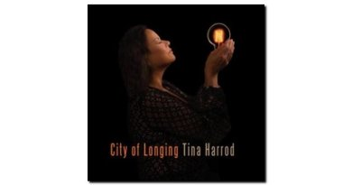 Tina Harrod City of Longing Australian 2018 Jazzespresso 爵士雜誌